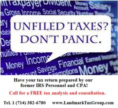 UNFILED RETURNS - What You Should Know: http://www.landmarktaxgroup.com/services/unfiled-returns