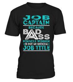 Job Captain - Badass Miracle Worker