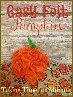 Easy Felt Pumpkin Craft - Taking Time for Mommy