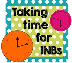 Taking Time for Interactive Notebooks in the Classroom