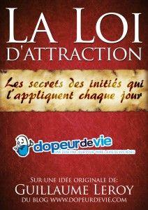 Changez sa vie en changeant sa façon de voir les choses....: La loi de l'attraction, les secrets des initiés (e...