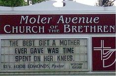 Church Messages: The Best Give a Mother ever gave was time spent on her knees
