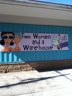 Two Women and a Warehouse--thrift/antique store in S. GA