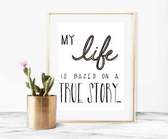 Home decor - print art - wall art - print - My life is based on a true story - typographic print - black and white art print by madeinhappy on Etsy White Art, Black And White, Gold Ink, Make Happy, True Stories, How To Draw Hands, My Life, Place Card Holders, Illustrations