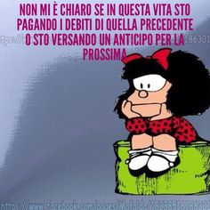 Mafalda and more… Sarcastic Quotes, Funny Quotes, Italian Quotes, Funny Pins, Good Mood, Funny Moments, Holidays And Events, How To Memorize Things, Funny Pictures