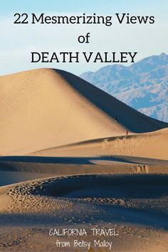 A small sample of Death Valley photography. You have to see these great views and sights.