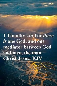 1 Timothy 2:5....for the whole world...John 3:16