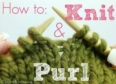 How to Knit & Purl.and Rhymes!: 11 Steps (with Pictures) knitting for beginners knitting ideas knitting patterns knitting projects knitting sweater Knit Stitches For Beginners, Knit Purl Stitches, Beginner Knitting Patterns, Knitting Basics, Knitting Stiches, Crochet Stitches Patterns, Arm Knitting, Sewing For Beginners, Fabric Patterns