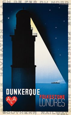 1932 poster promoting travel to Dunkirk from Folkestone and London (artwork by by A. Cassandre, imprint by L. Tourism Poster, Poster Ads, Advertising Poster, Poster Prints, Art Deco Posters, Cool Posters, Ville France, Harlem Renaissance, Art Deco Design