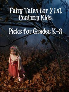 Fairy Tales for 21st Century Kids #weareteachers
