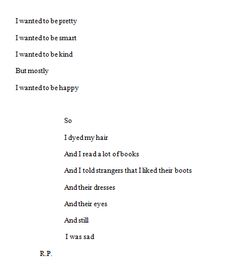 I wanted to be happy and I was still sad