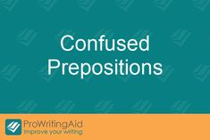 Prepositions are words that show a relationship between nouns or pronouns and other words or phrases in a sentence. It's important to understand which prepositions to use in which situation.