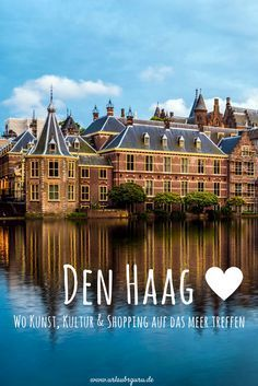 Discover the Hague & Scheveningen with my tips - Urlaub - Europe Destinations, Asia Travel, Solo Travel, La Haye, Bmw Autos, The Hague, Road Trip Hacks, Nightlife Travel, Culture Travel