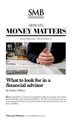 A few simple things to bear in mind when choosing a financial advisor. Financial Goals, Financial Planning, Succession Planning, Investment Portfolio, Managing Your Money, Simple Things, Money Matters, Get The Job, Peace Of Mind