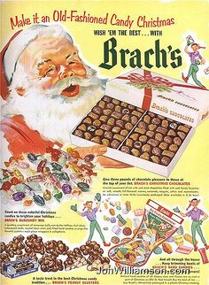 """Brach's Chocolates - """"Make it an Old-Fashioned Candy Christmas Wish 'em the best. with Brach's My grandmother bought Brach's candy for us all the time in the but I don't remember ever seeing a box of Brach's candy like this one. Old Christmas, Christmas Makes, Christmas Chocolate, Vintage Christmas Cards, Retro Christmas, Vintage Holiday, Christmas Pictures, Christmas Adverts, Christmas Sweets"""
