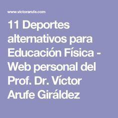 11 Deportes alternativos para Educación Física - Web personal del Prof. Dr. Víctor Arufe Giráldez