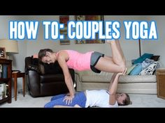 HOW TO COUPLES YOGA | You're Welcome - YouTube