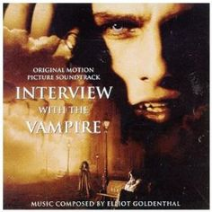 Interview With The Vampire: Original Motion Picture Soundtrack: Elliott Goldenthal