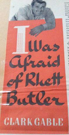 I Was Afraif of Rhett Butler