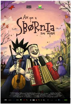 Until Sbornia Do Us Part (Ate que a Sbornia nos separe). Directed by Otto Guerra, Ennio Torresan Jr, Brazil, 2013.