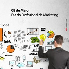 08 de Maio. Dia do Profissional de Marketing. #marketing #mkt