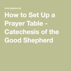 63 Best Prayer Tables Images The Good Shepherd