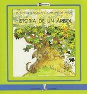 """""""Historia de un árbol"""" -- M. Angels Gardella - Ed. La Galera"""