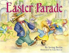 Easter Parade by Berlin, Irving