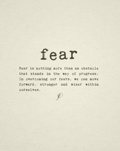 Why do you think certain groups propagate fear? Are their qualities sufficient to be successful without spreading fear? 30 Inspiring Life Quotes That Encourage You To Face Your Fears The Words, Quotes About Moving On, Inspiring Quotes About Life, Quotes About Fear, Quotes About Messing Up, No Fear Quotes, Moving Quotes, Positive Quotes, Motivational Quotes