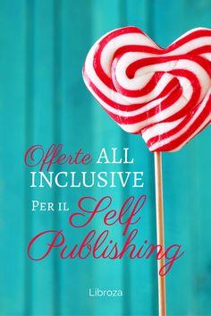 Offerte All Inclusive per il Self Publishing - Pacchetti di servizi di impaginazione libri, realizzazione ebook, pubblicazione online e stampa - Libroza.com