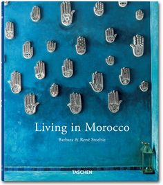 Taschen Books Living in Morocco | This bright blue book takes us away with it's enchanting pictures from Morocco
