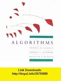 Introduction to Algorithms (MIT Electrical Engineering and Computer Science) (9780262530910) Thomas H. Cormen, Charles E. Leiserson, Ronald L. Rivest , ISBN-10: 0262530910  , ISBN-13: 978-0262530910 ,  , tutorials , pdf , ebook , torrent , downloads , rapidshare , filesonic , hotfile , megaupload , fileserve