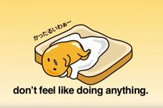 """One of many reasons that Japan is culturally superior to the U.S.: its citizens are presently in the thrall of an existentially despairing egg-yolk. """"Meet Gudetama, the anthropomorphic embodiment of severe depression. Gudetama is a cartoon egg yolk that feels existence is almost unbearable. It shivers with sadness. It clings to a strip of bacon as a security blanket. Rather than engage in society, it jams its face into an eggshell and mutters the words, 'Cold world. What can we do about…"""