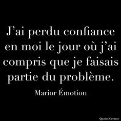 J'ai Compris, Emotion, Drama, Cards Against Humanity, Everything, Handsome Quotes, Tattoo Art, Dramas, Drama Theater