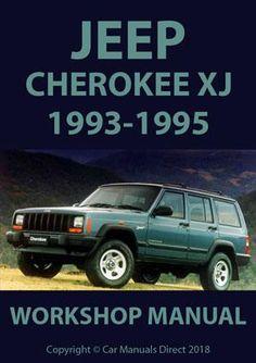 jeep grand cherokee xj 1988 1989 1993 1995 service repair manuals