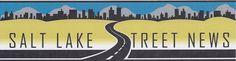 Salt Lake Street News: Salt Lake City, Utah, U.S
