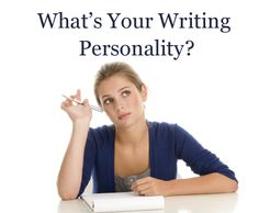 Wordplay: Helping Writers Become Authors: What's Your Writing Personality?