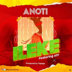 """Anoti came through with this amazing song """"Ileke"""" produced by TopAge and is definitely gonna blow your mind and promises to rock speakers a Rock Speakers, Music Online, Listening To Music, News Today, Music Videos, King"""