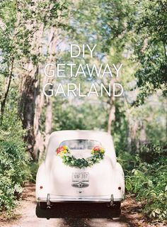 DIY Wedding Getaway Garland you can easily copy for your intimate, garden wedding. #intimateweddinginspiration #diyweddings #weddingsdiyinspiration #diyweddingideas #diyweddingtutorial