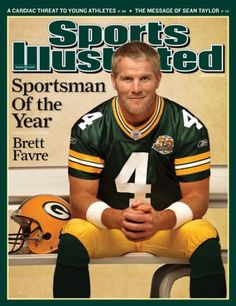 Brett Favre won Sports Illustrated's Sportsman of the Year award which includes all sports in the category. It's a huge honor.