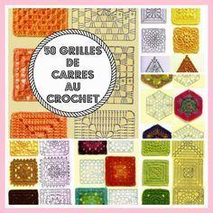 DIY 50 Grilles de carrés au crochet, pour toutes sortes de granny square. (MES FAVORIS TRICOT-CROCHET: 50 grilles de carrés au crochet) (http://inspirations-tricot-crochet.blogspot.fr/2012/11/tutos-grilles-carres-au-crochet.html)