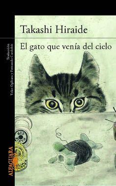 Una de magia, por favor: LIBRO - El gato que venía del cielo : Takashi Hira...