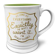 Ceramic Mug Gold Expressions- I'm Totally Flexible