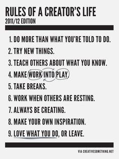 Rules of a creator's life