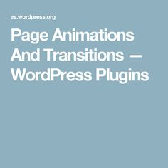 Page Animations And Transitions — WordPress Plugins