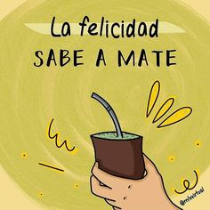 Love Mate, Yerba Mate, Instagram Story, Love Quotes, Memes, Lettering, Sayings, Gaucho, Spanish