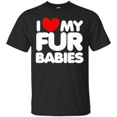 Hi everybody!   I love my fur babies shirt I heart my furbabies t-shirt   https://zzztee.com/product/i-love-my-fur-babies-shirt-i-heart-my-furbabies-t-shirt/  #IlovemyfurbabiesshirtIheartmyfurbabiestshirt  #Imy #loveshirt #myheartmy #furshirt #babiesI #shirt #Ifurbabies #heart #my #furbabies #t #shirt #