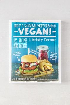 32$ + shipping - Urban Outfitters But I Could Never Go Vegan! par Kristy Turner