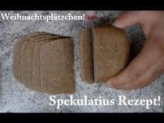 Spekulatius Rezept, Weihnachtsplätzchen, Gewürz Spekulatius Rezept, Plätzchen Rezepte Rezept - YouTube