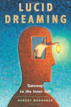 28 best psychic and out of body images on pinterest psychics lucid dreaming gateway to the inner self by robert waggonerhttp fandeluxe Choice Image